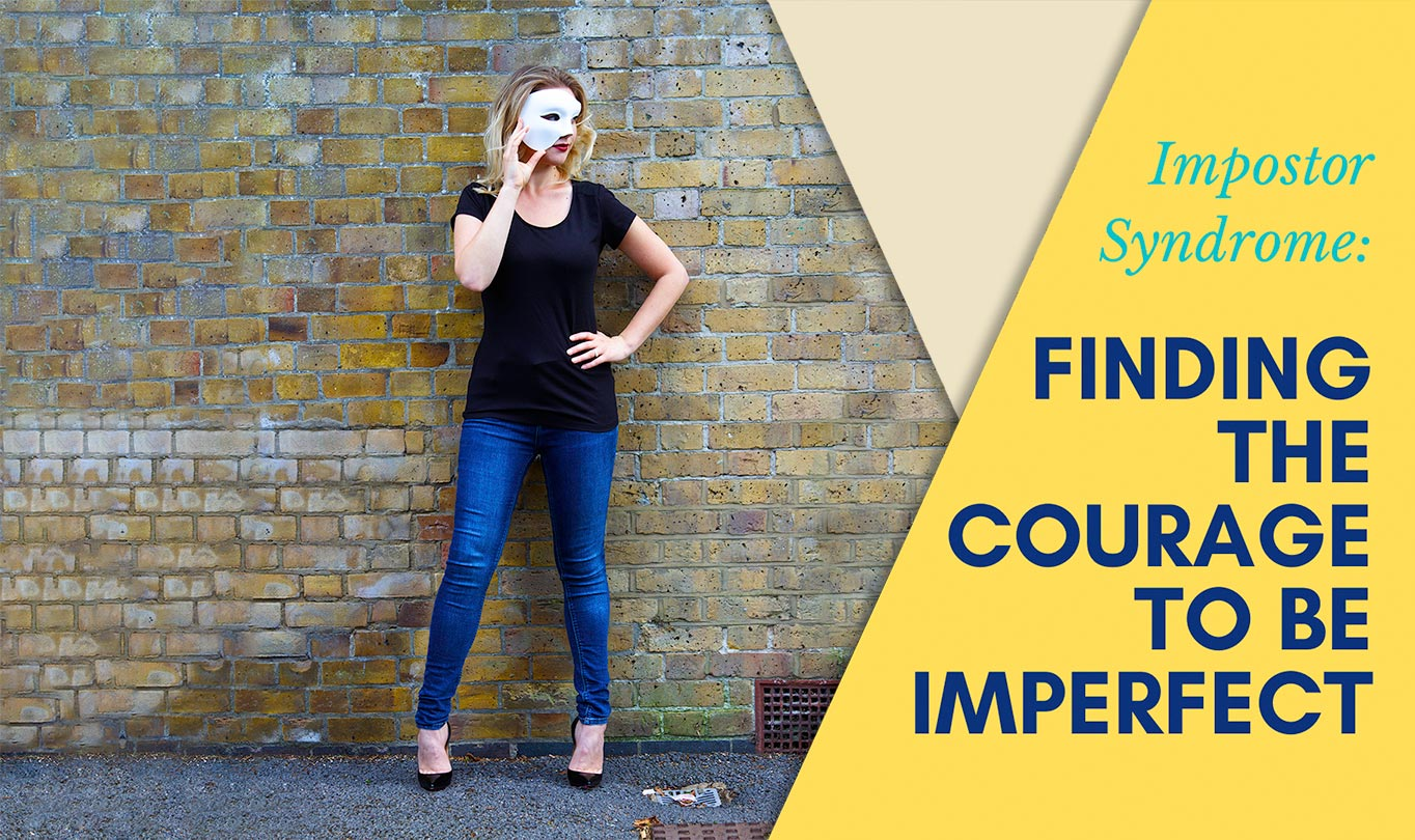 Finding the Courage to be Imperfect